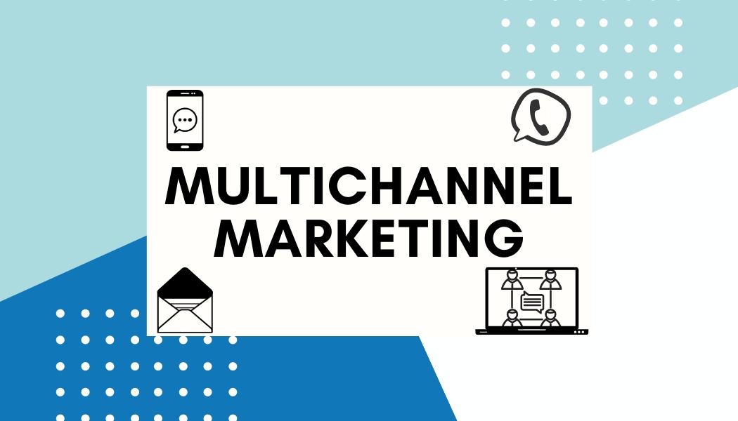Case Study «Multichannel Marketing»